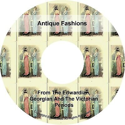 Antique Fashions Georgian Victorian Edwardian Dress Skirts Blouse Books on CD