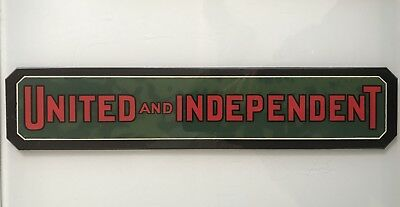 1930s Reverse Painted Glass Sign United and Independent