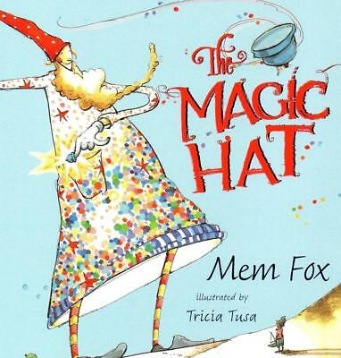 THE MAGIC HAT by Mem Fox  SCHOLASTIC  ~ Paperback NEW