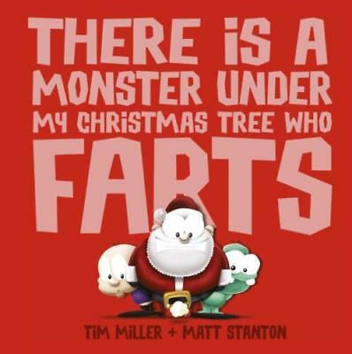There is a Monster Under My Christmas Tree Who Farts by Tim Miller ~ New