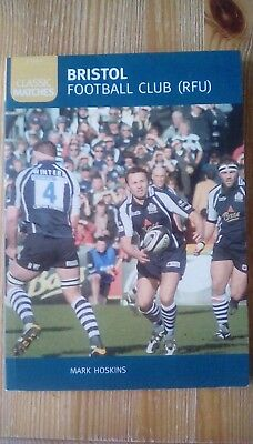 Bristol Football Club (RFU) Classic Matches compiled by Mark Hoskins RUGBY Book