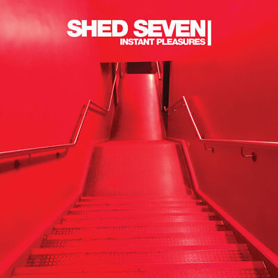 Shed Seven - Instant Pleasures - CD Album (Released 10th November) Brand New