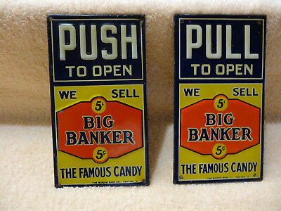 RARE BIG BANKER CANDY DOOR PUSH-PULL SIGNS EMBOSSED 1920s