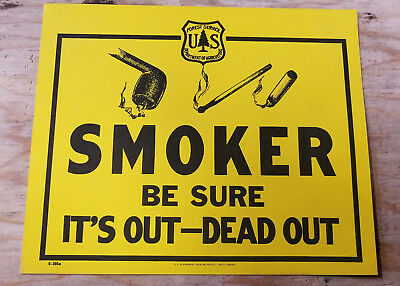 Forest Service Sign - Smoker Make Sure It Is Dead Out