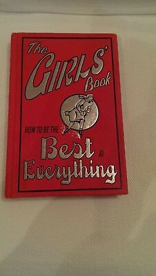 The Girls Book How To Be Best At Everything