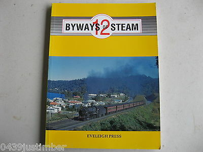 New South Wales Railways - Byways Of Steam Number 12 Eveleigh Press - new copy