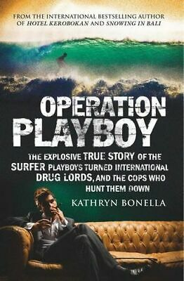 NEW Operation Playboy By Kathryn Bonella Paperback Free Shipping