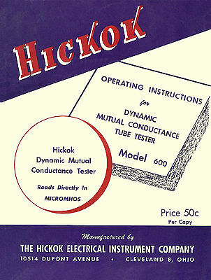 Ultimate Manual for Hickok 600 Tube Tester W/Test Data & Lots Of Added Info