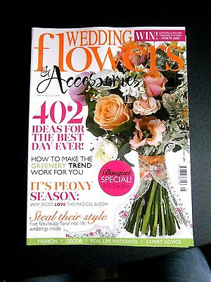 Wedding Flowers & Accessories Magazine May/June 2017 (new)