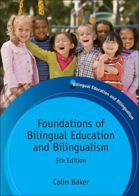 Foundations of Bilingual Education and Bilingualism (Anglais) Broché – 1...