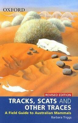 NEW Tracks, Scats and Other Traces By Barbara Triggs Paperback Free Shipping