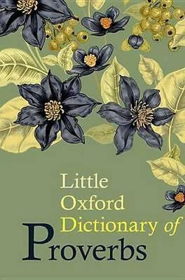 NEW Little Oxford Dictionary of Proverbs By Elizabeth Knowles Hardcover