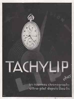 Publicité TACHYLIP LIP Montre à gousset Pocket watch Watch Ad Advertising 1931