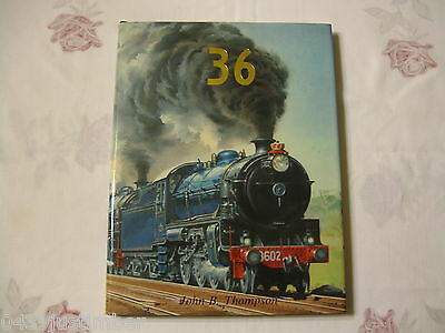 New South Wales Railways The 36 Class Hardcover Book..Virtually New Condition