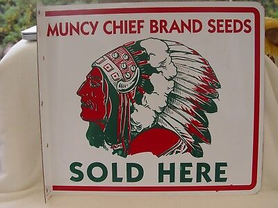 Muncy Chief Brands Seeds Sold Here 2-Sided Metal Advertising Sign W/ Indian Man