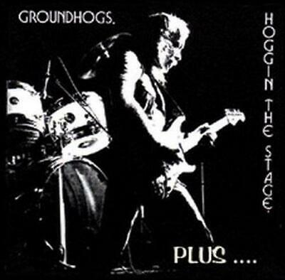 THE GROUNDHOGS - HOGGIN THE STAGE...PLUS 2CDs (New Sealed) Live Leeds Stockholm