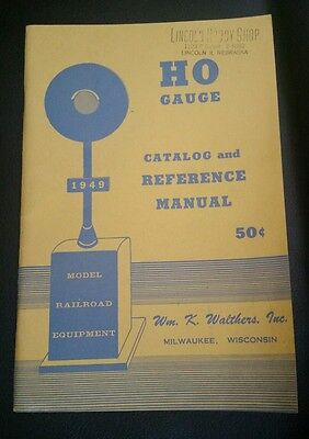 HO Gauge 1949 Catalog and Reference Manual Model Railroad Equipment