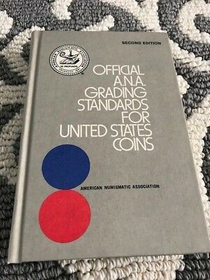 Official A.N.A. Grading Standards For United States Coins - 2nd Edition - MINT!