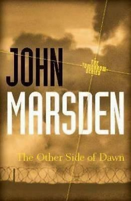 NEW The Other Side of Dawn 20th Anniversary Edition By John Marsden Paperback