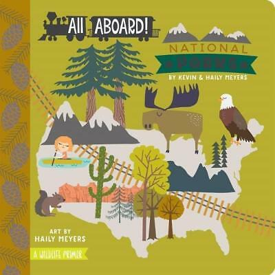 NEW All Aboard! National Parks By MEYERS K AND H Board Book Free Shipping