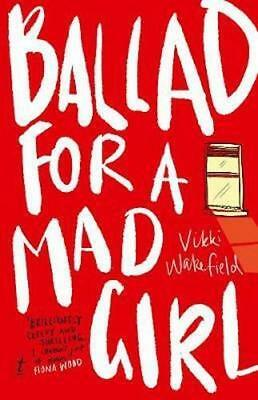 NEW Ballad for a Mad Girl By Vikki Wakefield Paperback Free Shipping