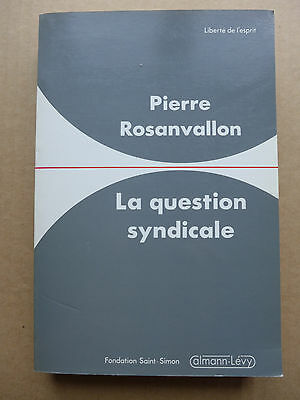 Pierre Rosanvallon - La question syndicale