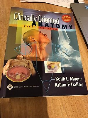 CLINICALLY ORIENTED ANATOMY by Keith L. Moore, Arthur F. Dalley ...