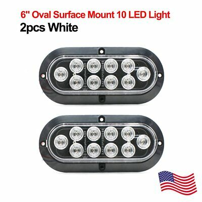 "2X Mount Oval White 6"" 12V 10LED for Truck Trailer Backup Reverse Light US Ship"
