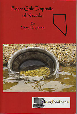 Placer Gold Deposits of Nevada Mining Geology Book