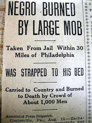 1911 newspaper NEGRO MAN LYNCHED-  Burned to Death at COATESVILLE Pennsylvania