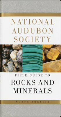 National Audubon Society Field Guide to North American Rocks and Minerals, Pa...