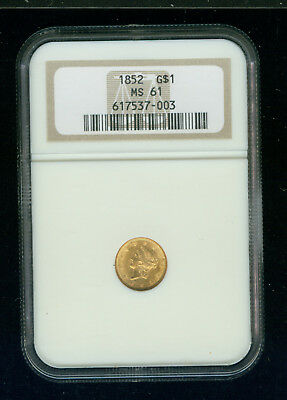1852-P Liberty Head Gold Dollar G$1 NGC MS 61 Type One