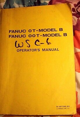 VERY RARE Fanuc Series OT-Model B AND OOT-MODEL B Maintenance Manual B-60124E/01