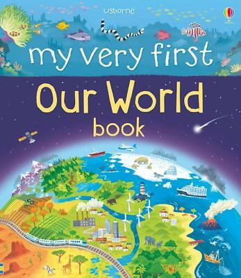 NEW My Very First Book of Our World By Matthew Oldham Board Book Free Shipping