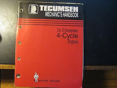 Tecumseh Engine Mechanic's Handbook 3 to 10 horsepower 4-Cycle  Original manual
