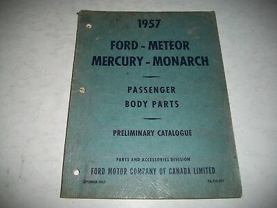 1957 Mercury- Monarch- Ford-Thunderbird- Meteor Early Issue Body Parts Catalog