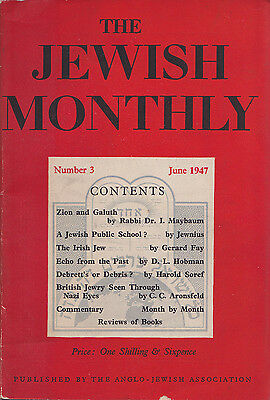 The Jewish Monthly Number 3 June 1947 pub. The Anglo-Jewish Association