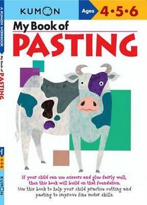 NEW My Book of Pasting By KUMON PUBLISHING Paperback Free Shipping