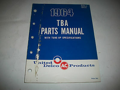 1964 UNITED DELCO AC TBA PARTS CATALOG with TUNE-UP SPECIFICATIONS 1950-1964
