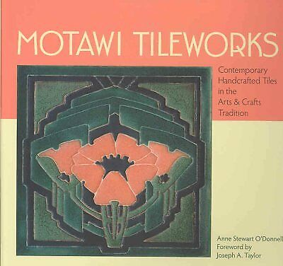 Motawi Tileworks : Contemporary Handcrafted Tiles in the Arts & Crafts Tradit...