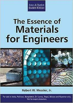 *FAST SHIP* - The Essence Of Materials For Engineers, 1E by Robert W.