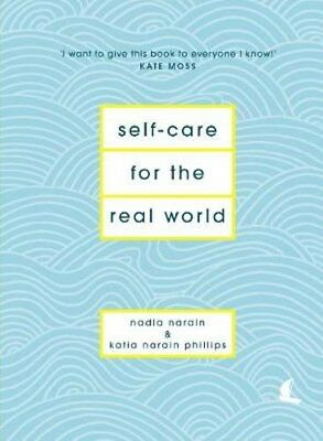 Self-Care for the Real World | Nadia Narain