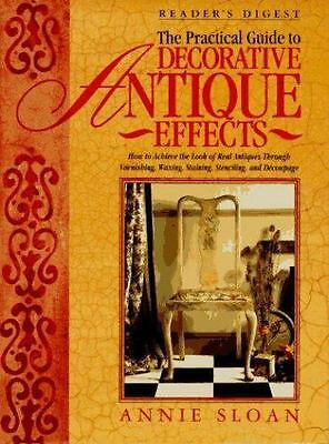The Practical Guide to Decorative Antique Effects-ExLibrary