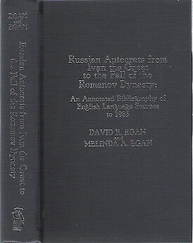Egan, David / Russian Autocrats from Ivan the Great to the Fall of the Romanov