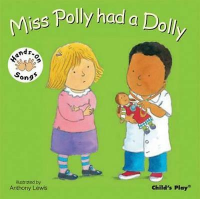 NEW Miss Polly had a Dolly By Anthony Lewis Board Book Free Shipping