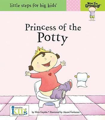 NEW Princess of the Potty  By Nora Gaydos Hardcover Free Shipping