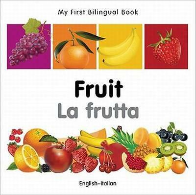 NEW My First Bilingual Book - Fruit - English-french By Milet Publishing