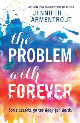 NEW THE PROBLEM WITH FOREVER By Jennifer L. Armentrout Paperback Free Shipping
