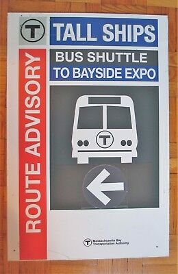 Boston T Route Advisory Shuttle Bus Tall Ships To Bayside Expo Aluminum Sign Bus
