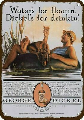 1982 GEORGE DICKEL Whisky Vintage Look Replica Metal Sign DICKEL'S FOR DRINKING